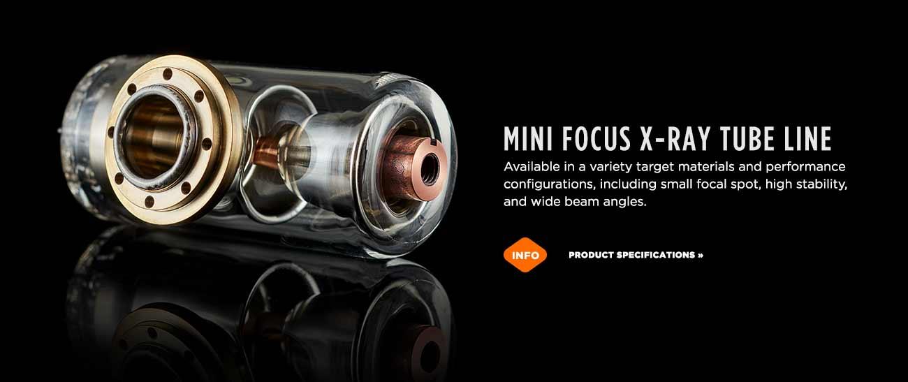 Mini focus glass X-ray tube line from Micro X-Ray in Santa Cruz, California
